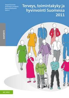 Terveys, toimintakyky ja hyvinvointi Suomessa 2011