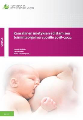 Kansallinen imetyksen edistämisen toimintaohjelma vuosille 2018-2022