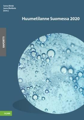 Huumetilanne Suomessa 2020