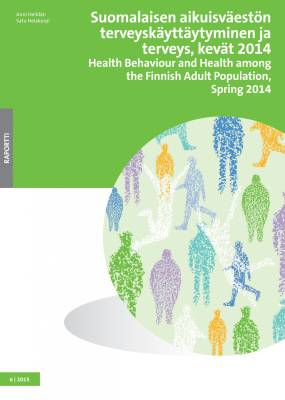 Suomalaisen aikuisväestön terveyskäyttäytyminen ja terveys, kevät 2014 - Health Behaviour and Health among the Finnish Adult Population, Spring 2014